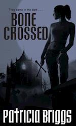 Bone Crossed (Mercy Thompson)