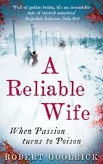 Reliable Wife af Robert Goolrick