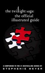 Twilight Saga: The Official Illustrated Guide (Twilight Saga)