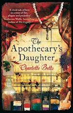 Apothecary's Daughter af Charlotte Betts
