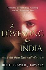 Lovesong For India af Ruth Prawer Jhabvala