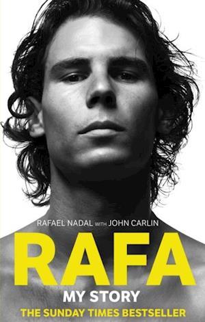 Rafa: My Story af Rafael Nadal