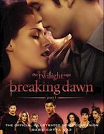 Twilight Saga Breaking Dawn Part 1: The Official Illustrated Movie Companion