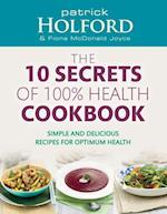 10 Secrets Of 100% Health Cookbook