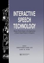 Interactive Speech Technology: Human Factors Issues In The Application Of Speech Input/Output To Computers