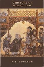 A History of Islamic Law (The New Edinburgh Islamic Surveys, nr. 2)
