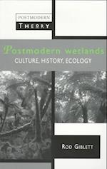 Postmodern Wetlands (Postmodern Theory)