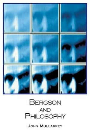 Bergson and Philosophy