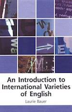 An Introduction to International Varieties of English (Edinburgh Textbooks on the English Language)