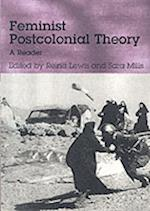 Feminist Postcolonial Theory af Sara Mills, Reina Lewis