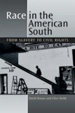 Race in the American South af Clive Webb