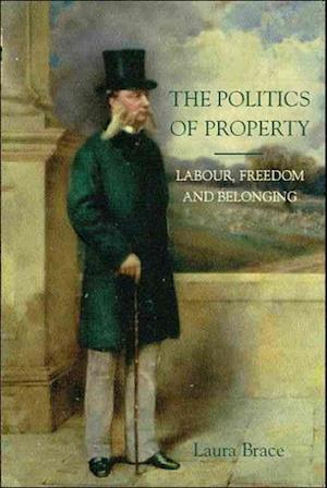 The Politics of Property