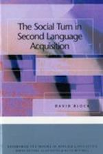 The Social Turn in Second Language Acquisition af David Block