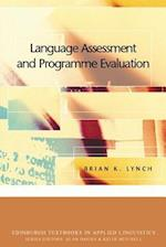 Language Assessment and Programme Evaluation (Edinburgh Textbooks in Applied Linguistics)
