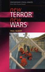 New Terror, New Wars (Contemporary Ethical Debates)