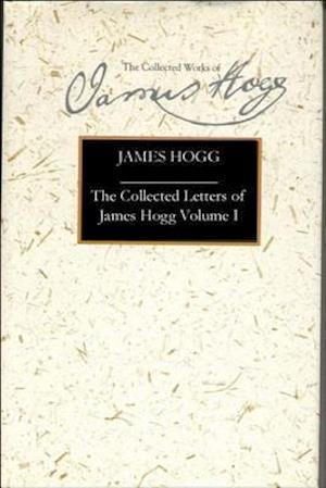 Bog, hardback The Letters of James Hogg af Gillian Hughes, Robin MacLachlan, Elaine Petrie
