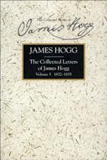 Collected Letters of James Hogg, Volume 3, 1832-1835 (Collected Works of James Hogg)