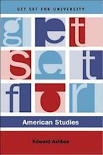 Get Set for American Studies (Get Set For University)