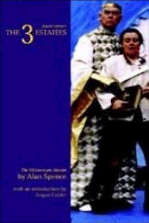 Bog, paperback The 3 Estaites af Angus Calder, Alan Spence