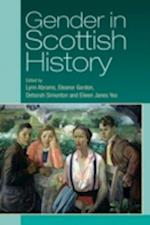Gender in Scottish History Since 1700 af Deborah Simonton, Eleanor Gordon, Eileen Yeo