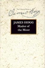 Mador of the Moor (Collected Works of James Hogg)