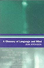 A Glossary of Language and Mind (Glossaries in Linguistics)
