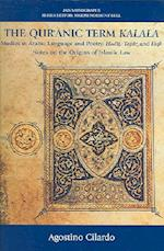 The Qur'anic Term Kalala (JAIS Monographs)