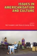 Issues in Americanisation and Culture af Jude Davies, Neil Campbell, George Mckay
