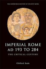 Imperial Rome AD 193 to 284 af Clifford Ando