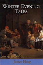 Winter Evening Tales (Collected Works of James Hogg)