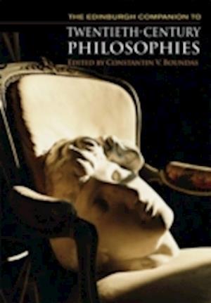 The Edinburgh Companion to Twentieth-century Philosophies