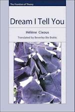 Dream I Tell You
