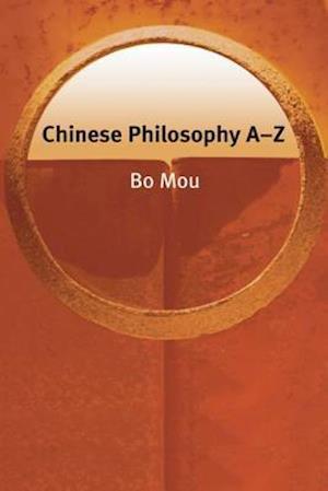 Bog, paperback Chinese Philosophy A-Z af Oliver Leaman, Mou Bo