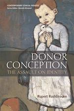 Donor Conception (Contemporary Ethical Debates)