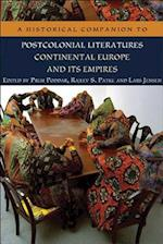 A Historical Companion to Postcolonial Literatures - Continental Europe and its Empires