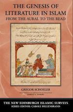 The Genesis of Literature in Islam (The New Edinburgh Islamic Surveys)