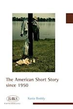 The American Short Story Since 1950 (British Association for American Studies (Baas) Paperbacks)
