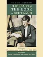 Edinburgh History of the Book in Scotland, Volume 4: Professionalism and Diversity 1880-2000