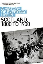 History of Everyday Life in Scotland, 1800 to 1900 (A History of Everyday Life in Scotland EUP)