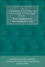 Edinburgh History of Scottish Literature: Modern Transformations: New Identities (from 1918) (Edinburgh History of Scottish Literature EUP)