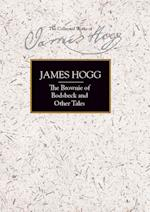 The Brownie of Bodsbeck and Other Tales (Collected Works of James Hogg)