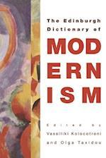 The Edinburgh Dictionary of Modernism