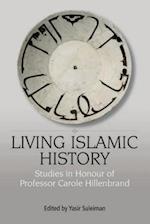 Living Islamic History