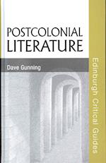 Postcolonial Literature (Edinburgh Critical Guides to Literature)