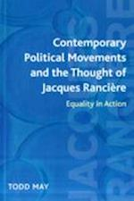 Contemporary Political Movements and the Thought of Jacques Ranciere
