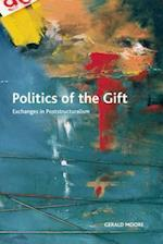 Politics of the Gift (Crosscurrents)