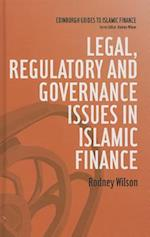 Legal, Regulatory and Governance Issues in Islamic Finance (Edinburgh Guides to Islamic Finance)