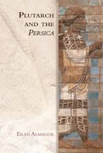 Plutarch and the Persica