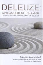 Deleuze: A Philosophy of the Event (Plateaus-new Directions in Deleuze Studies)