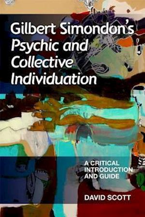 Gilbert Simondon's Psychic and Collective Individuation
